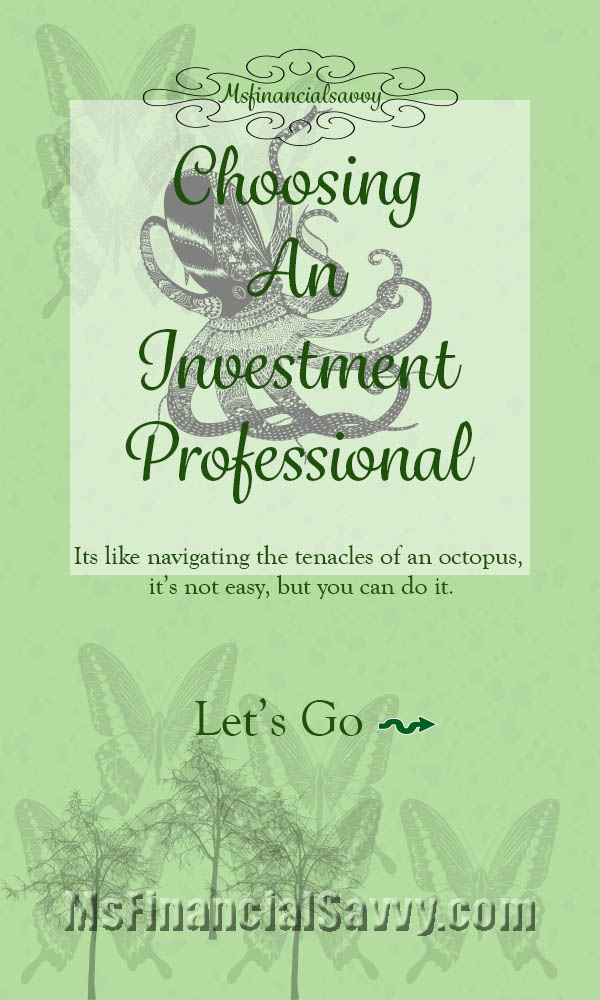 Choosing an investment professional