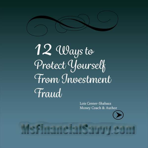 12 Ways to Protect Yourself From Investment Fraud