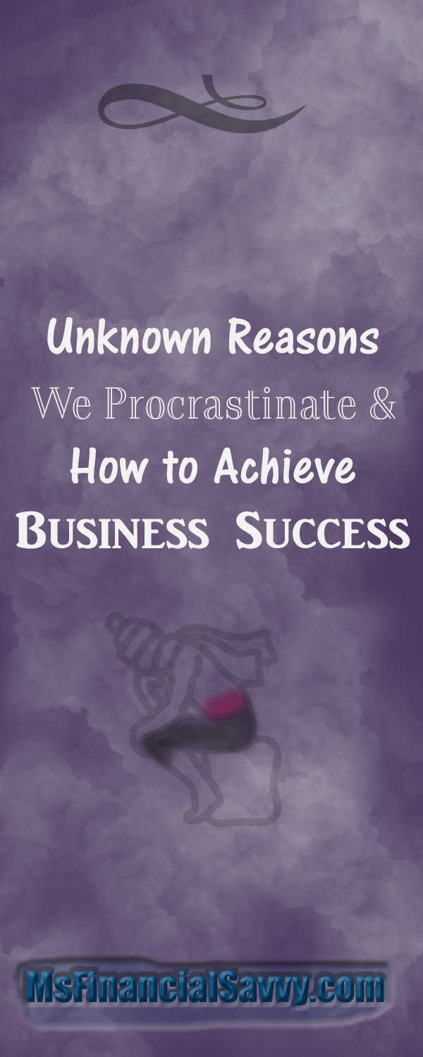 procrastintate or achieve business success