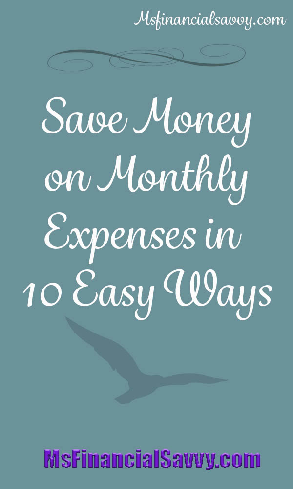 save money on monthly expenses in 10 easy ways