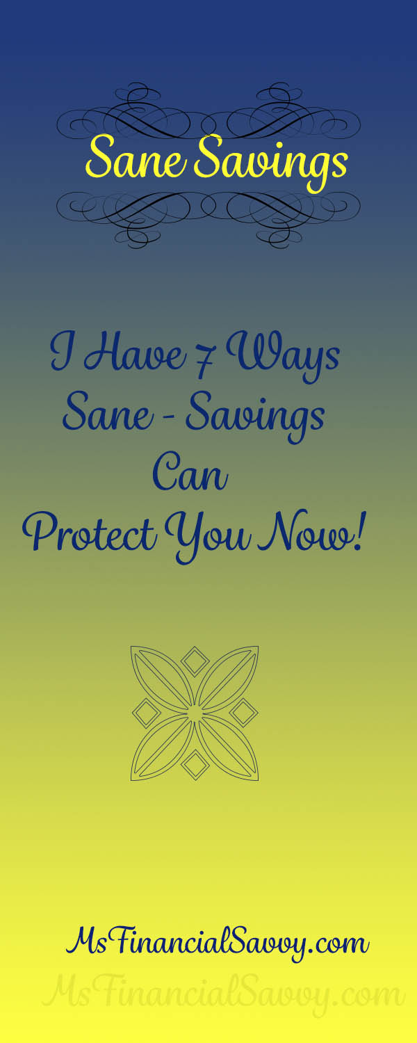 I have 7 ways sane-saving can protect you now