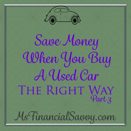 Save Money When You Buy a Used Car, The Right Way