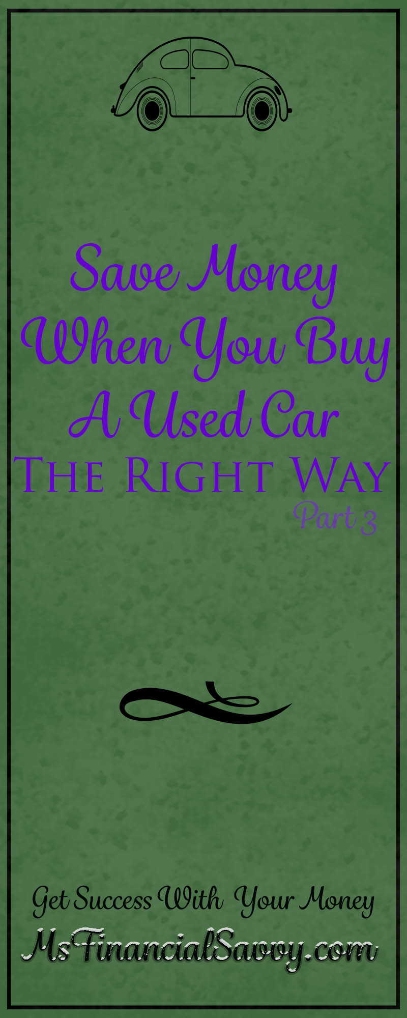 Save Money Buy Used Car Part 3