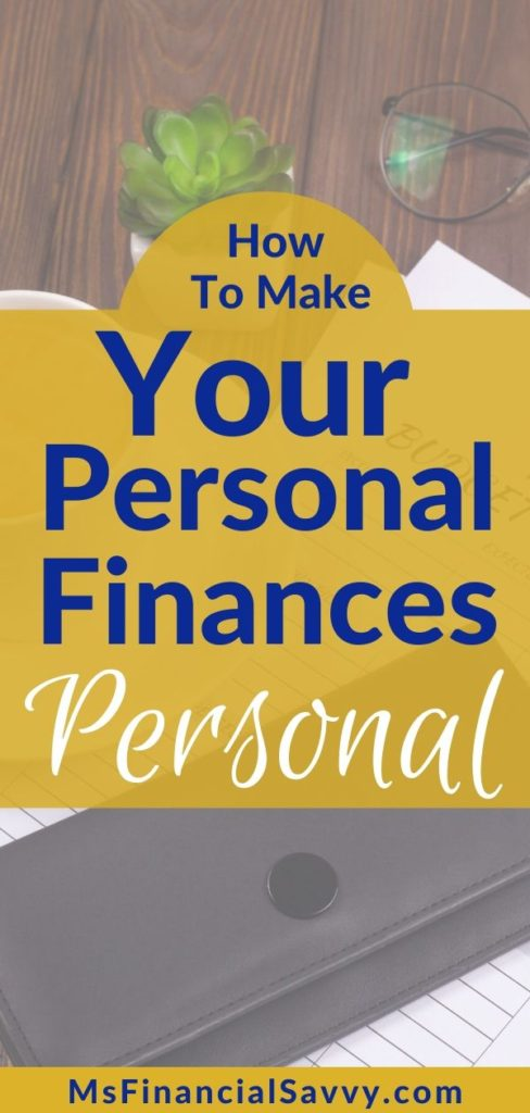 The Reason Your Personal Finances Should Be Personal