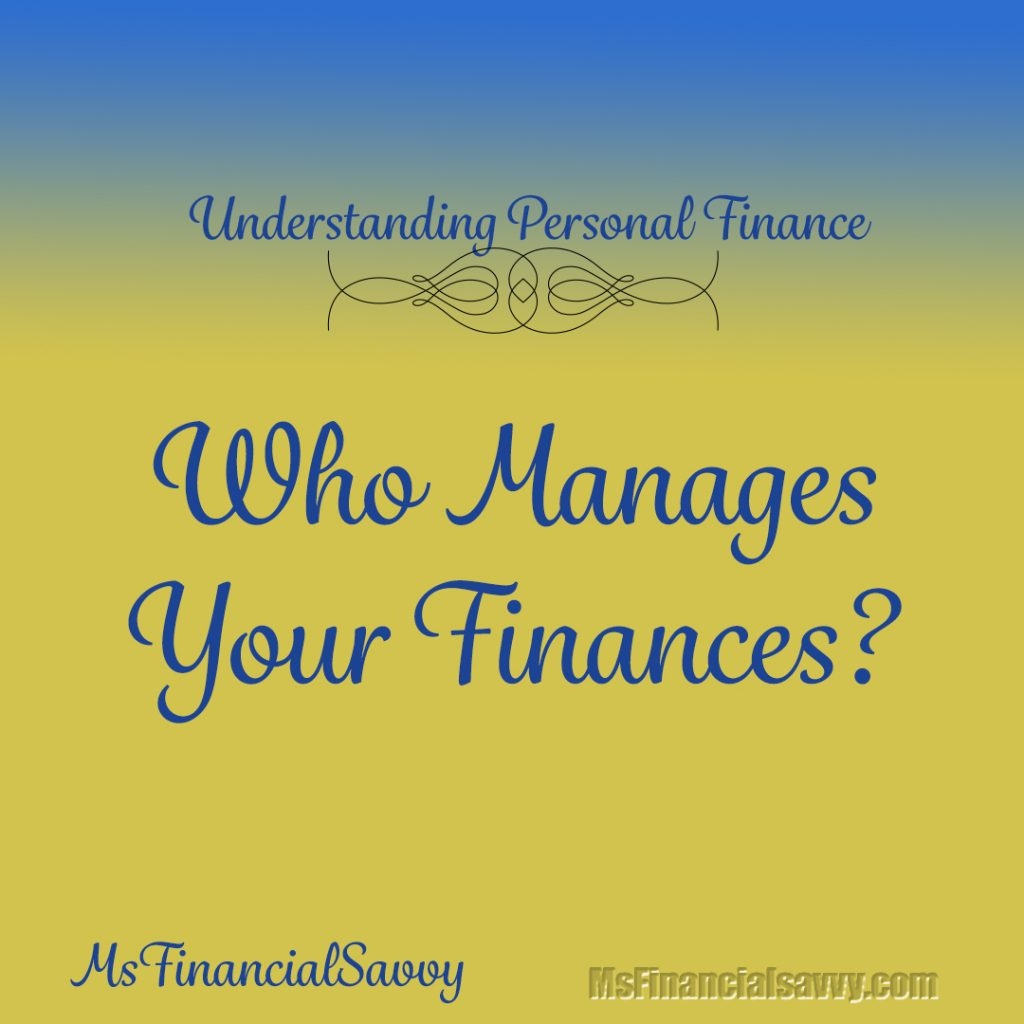 who manages your personal finances