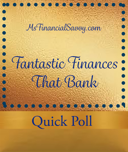fantastic finances poll