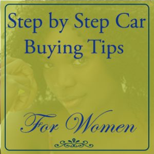 step by step car buying tips for women