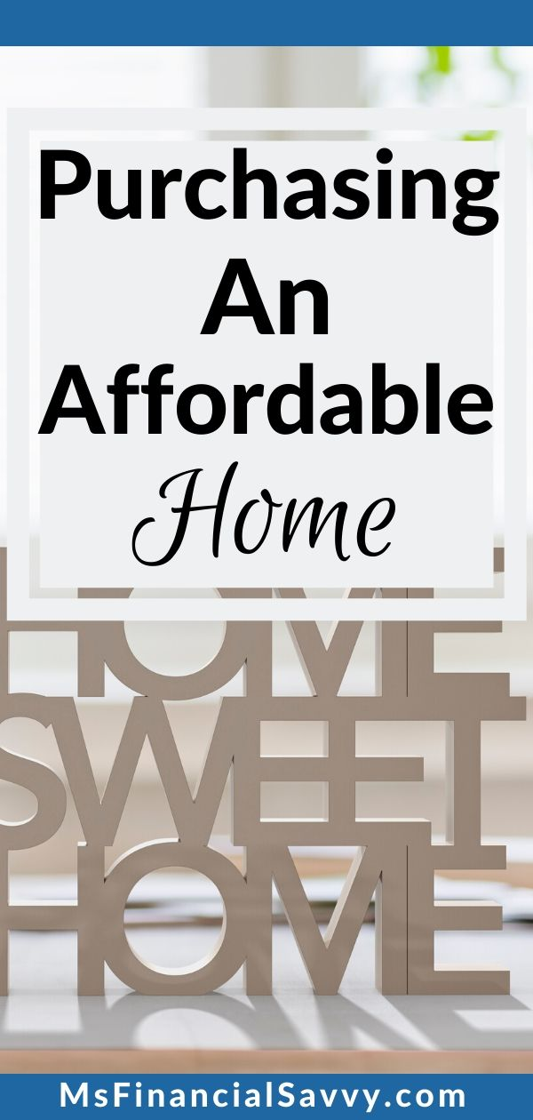 Owner occupied real estate purchase as an affordable home