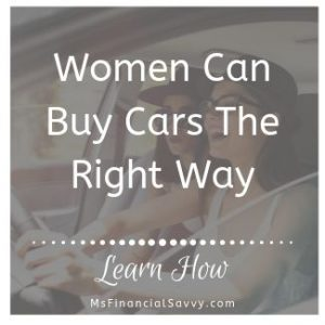 women can buy cars the right way by creating a guerrilla budget