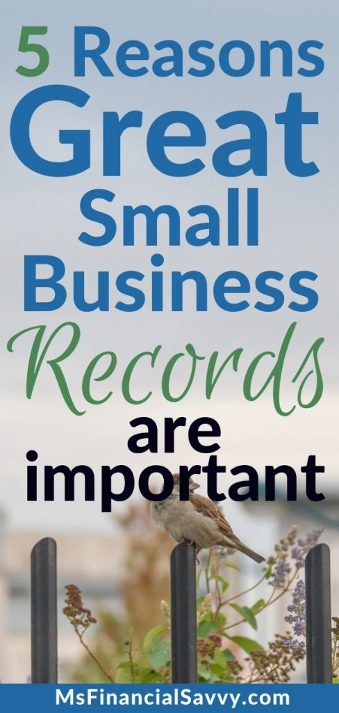 5 reasons great small business records are important