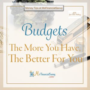 quotes, bugets-the more you have the better for you