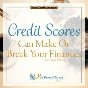 Credit scores can make or break your finances for car buying