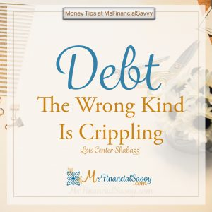 Debt, the wrong kind is crippling. Use good debt to buy a rental property