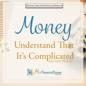 Budgeting tips, investing tips and save money;Money, Understand that it is complicated, budgeting counts