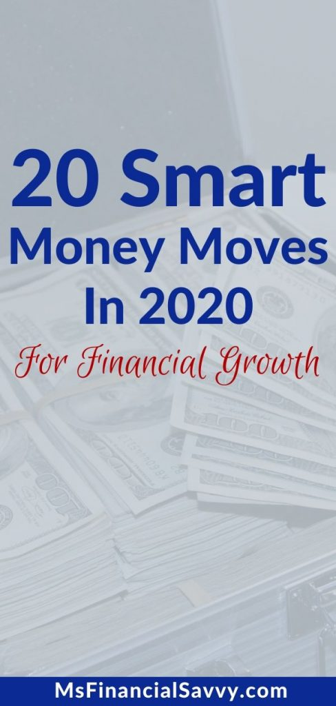 20 smart money moves in 2020 for financial growth