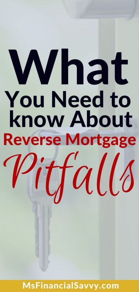 Reverse mortgage pitfalls