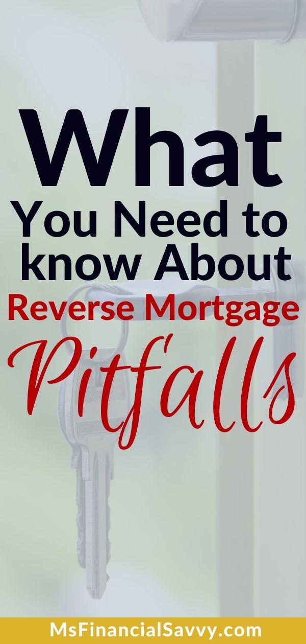 Reverse Mortgage Pitfalls Require Senior Homework