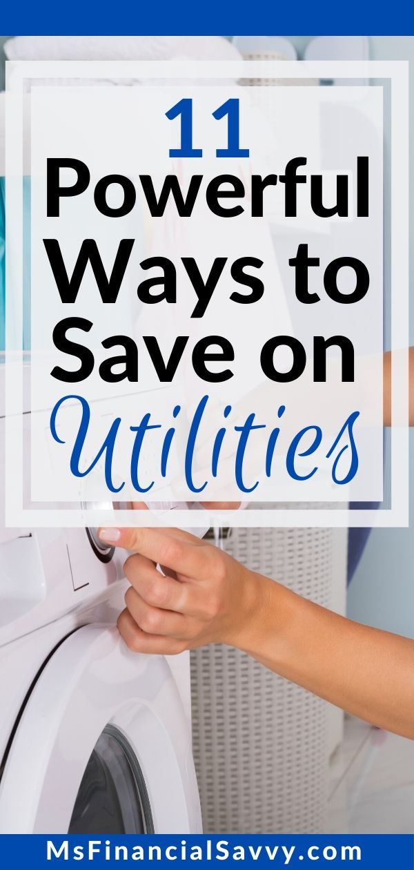 11 Powerful Ways to Save Money on Utilities, and Use it for Your Budget