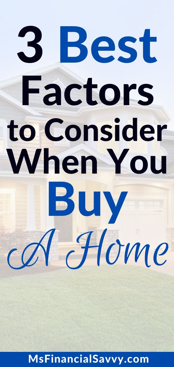 3 Best Factors to Consider When You In Order to Buy a Great  Home