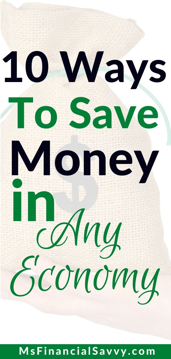 10 Ways to Save Money in Any Economy