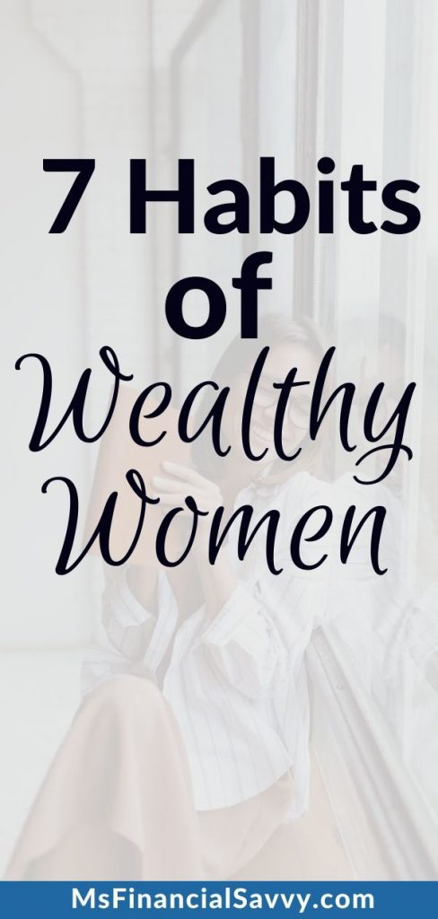 7 habits of wealthy women