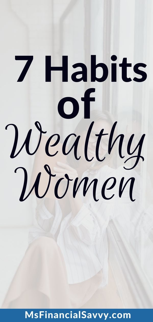 7 Habits of Wealthy Women