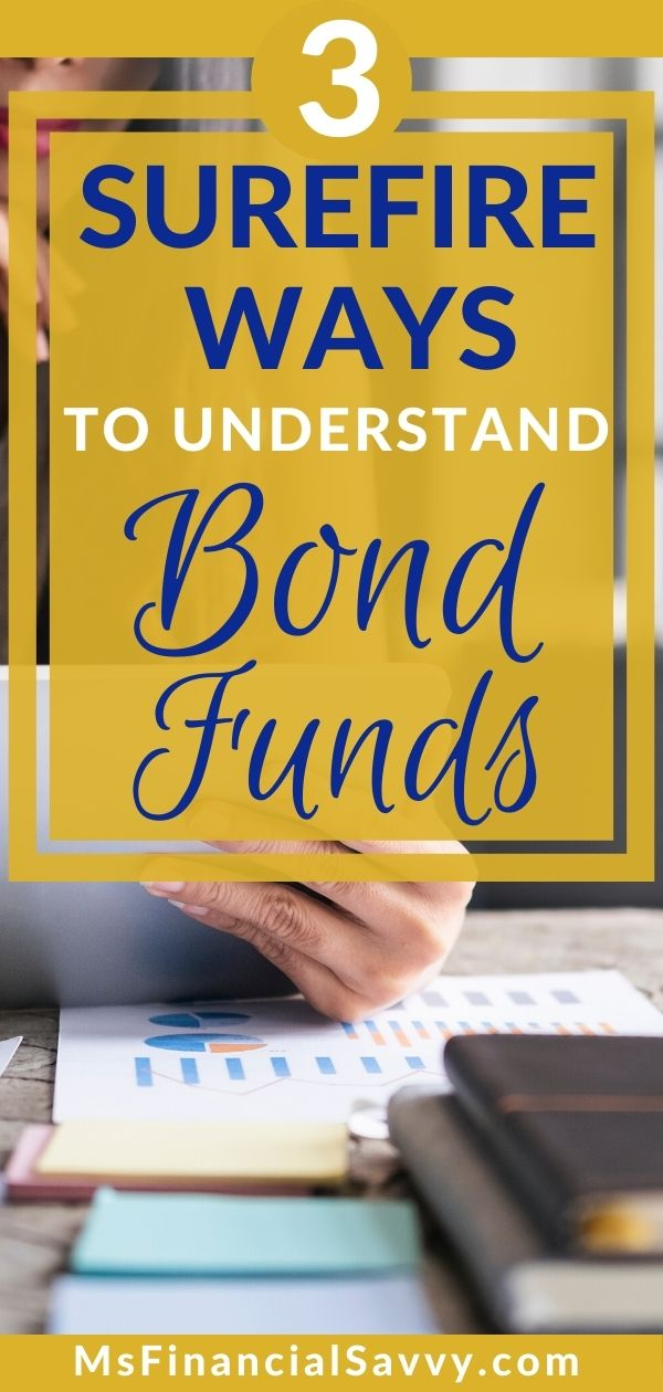 3 Ways to Invest in individual bonds or bond funds.