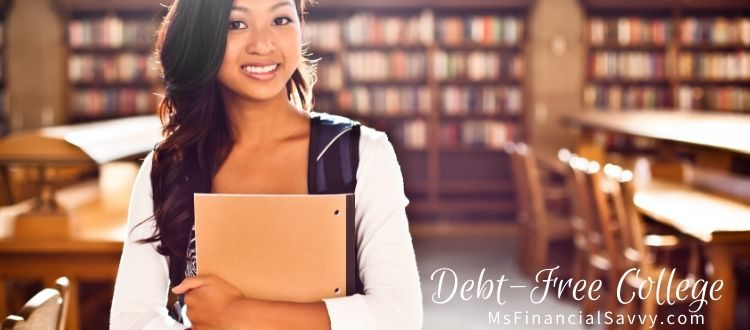 How to Go to College Without School Loans, Debt-Free College Should Be Your Goal Part 2