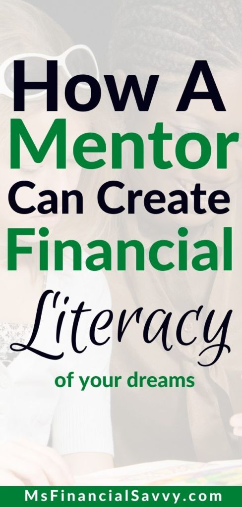 Steps to Financial Freedom; How a Mentor Can Create Financial Literacy of your dreams