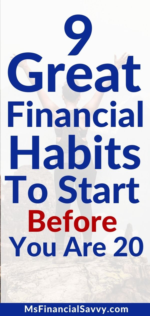 9 Great Financial Habits to Start Before You Are 30