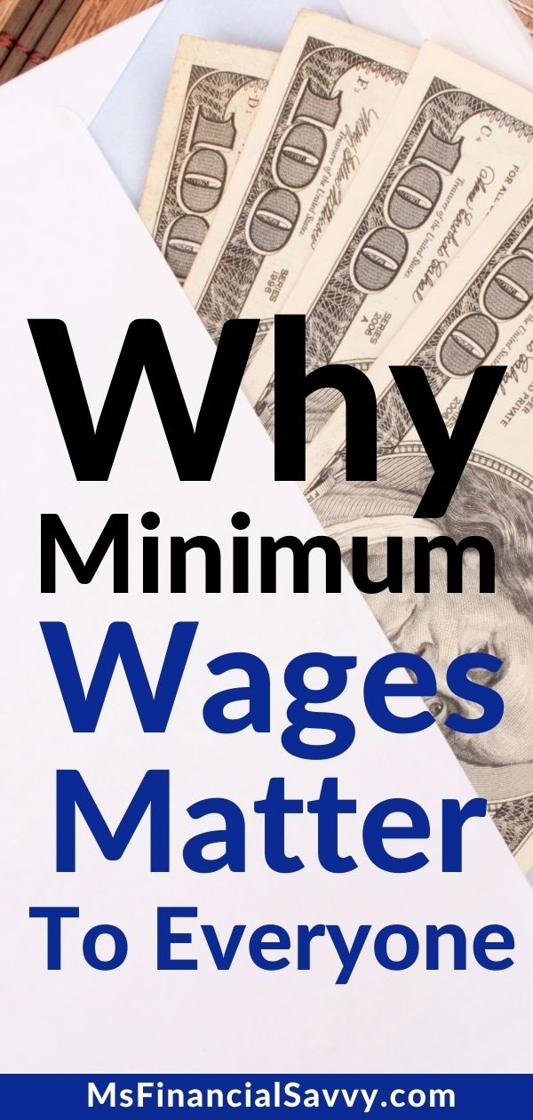 How Minimum Wage Effects All Lives