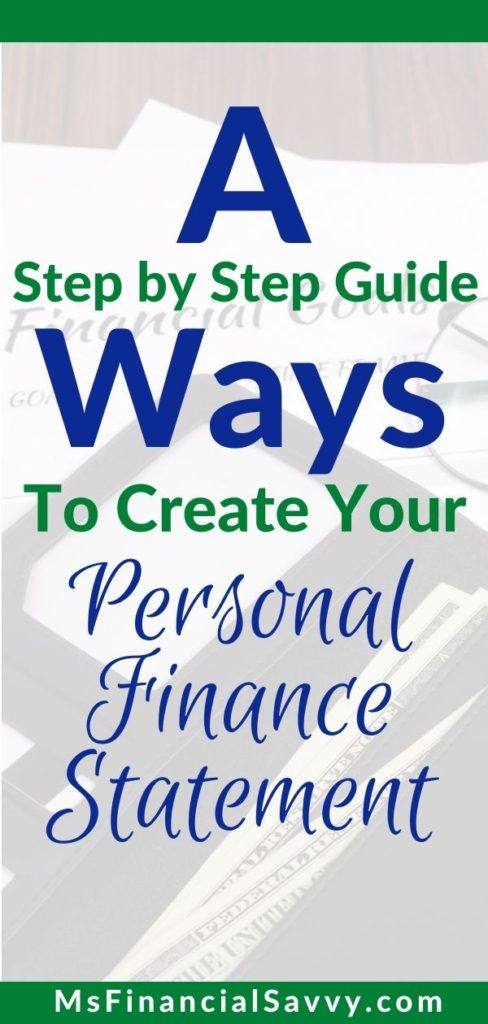 A step by step personal finance guide to create a personal finance statement, by doing personal finance planning and personal finance literacy