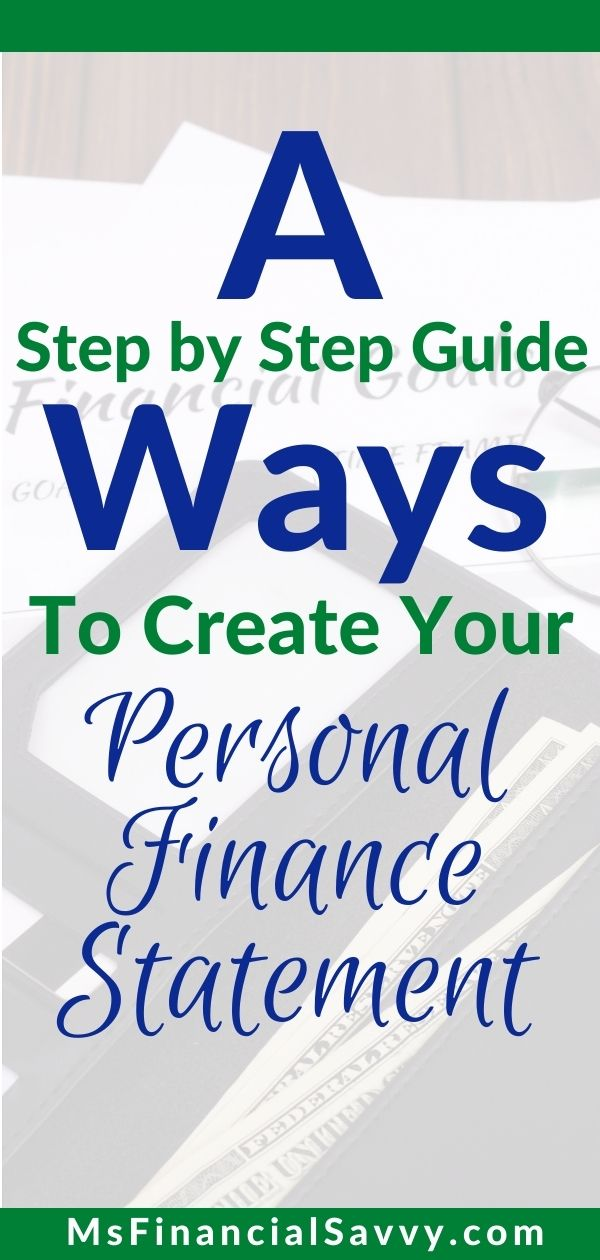 A Step-by-Step Guide to Create Your Personal Finance Statement